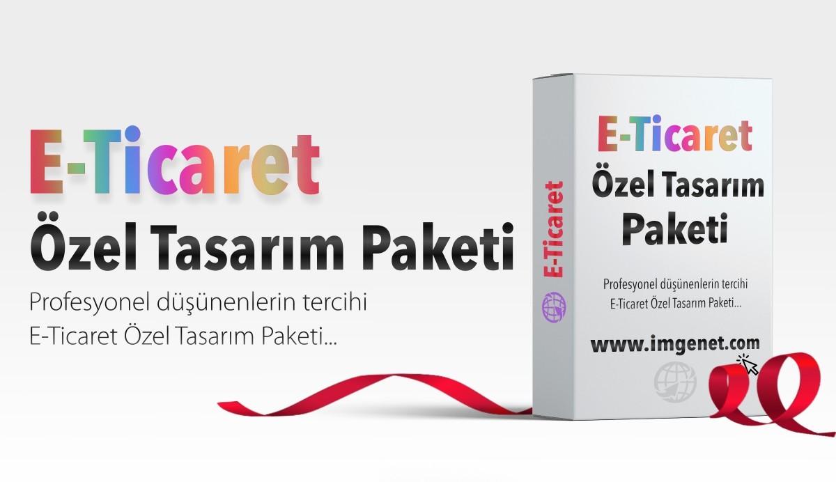 E-Ticaret Özel Tasarım Paketi